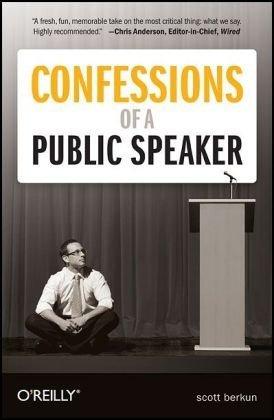 Scott Berkun's Confessions of a Public Speaker