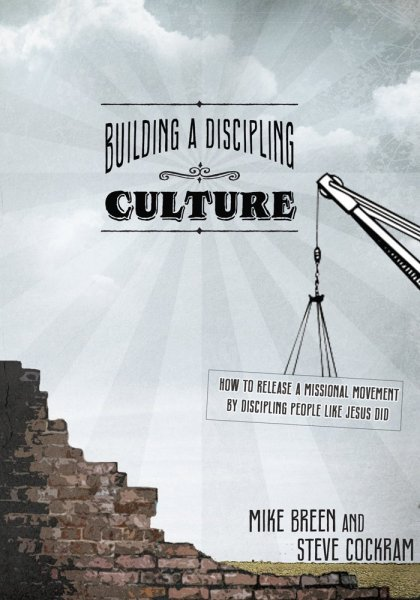 Cover of Mike Breen's Building a Discipling Culture